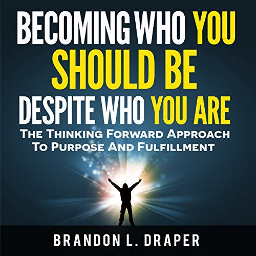 Becoming Who You Should Be Despite Who You Are audiobook cover art