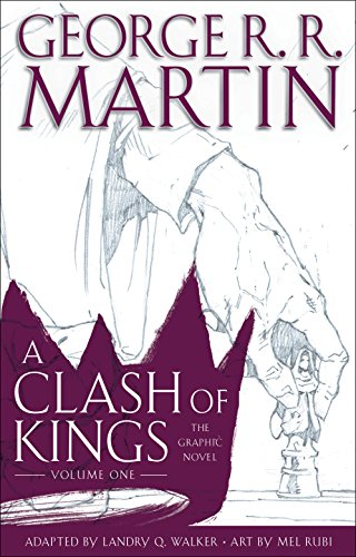 A Clash of Kings: The Graphic Novel: Volume One (A Game of Thrones: The Graphic Novel, Band 5)