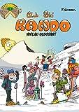 Club Ski Rando, Tomme 1 - Niveau débutant