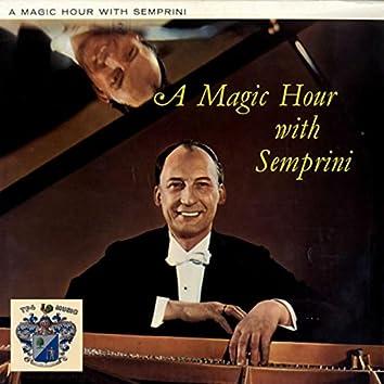 A Magic Hour With Semprini