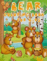 Bear Coloring Book for Kids: A Distinctive Coloring Book with Special Bear Designs - Suitable for Kids Aged 3-8