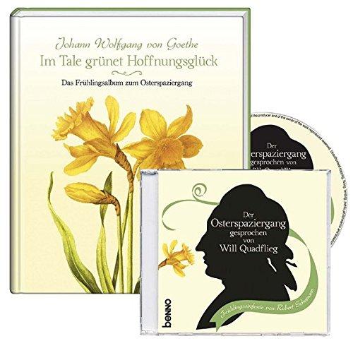 Im Tale grünet Hoffnungsglück: Das Frühlingsalbum zum Osterspaziergang