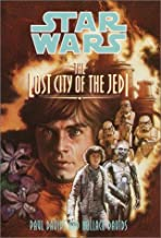 By Paul Davids - The Lost City of the Jedi (Star Wars Jedi Prince, Book 2) (1992-06-16) [Paperback]
