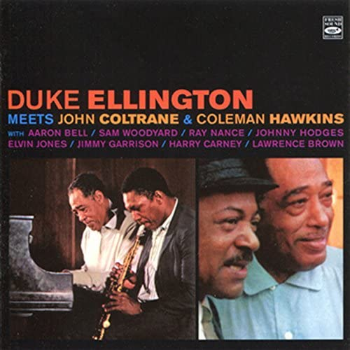 Duke Ellington, John Coltrane & Coleman Hawkins