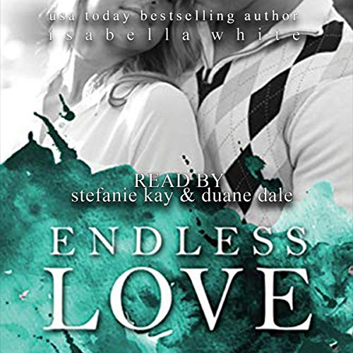 Endless Love Audiobook By Isabella White cover art