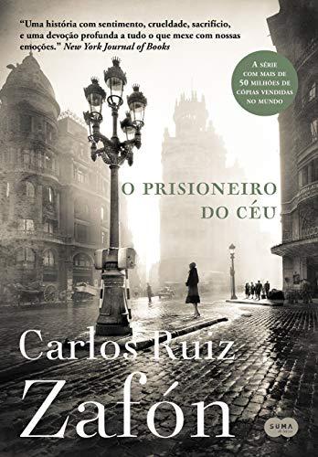 O prisioneiro do céu (Nova edição)