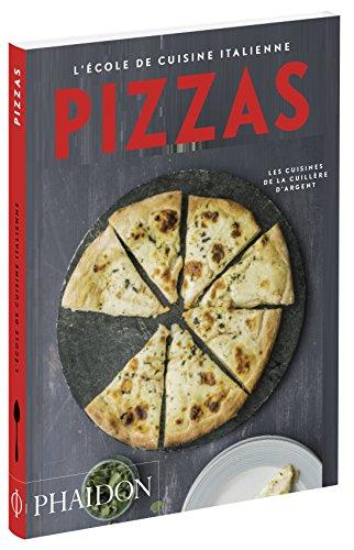 Pizzas: L'école de cuisine italienne