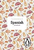 The Penguin Spanish Phrasebook: Fourth Edition (Phrase Book, Penguin)
