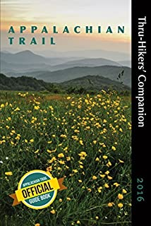 Appalachian Trail Thru-Hikers' Companion (2016) by Appalachian Long Distance Hikers Association (2015-12-22)