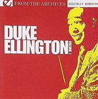 Duke Ellington Volume 1 - From The Archives (Digitally Remastered) by Duke Ellington Orchestra (2012-05-03)