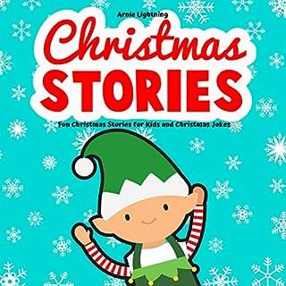 Christmas Stories: Fun Christmas Stories for Kids and Christmas Jokes cover art