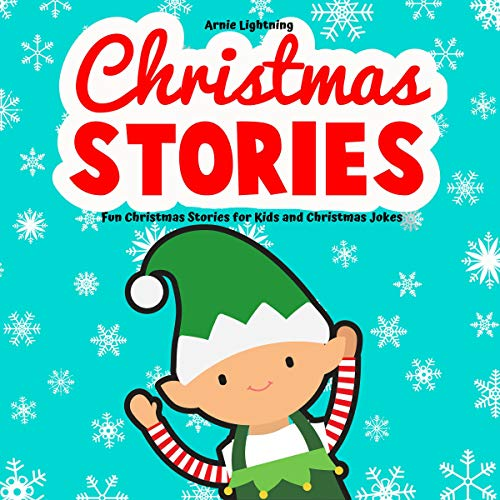 Christmas Jokes Kids.Christmas Stories Fun Christmas Stories For Kids And Christmas Jokes