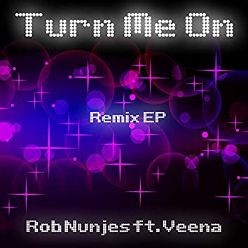 Turn Me on (Remix EP)