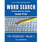 Word Search Puzzle Book for Adults: Large Print 101 Puzzles – Book 1 (Large Print Word Search)
