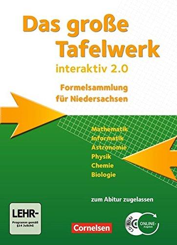 Das große Tafelwerk interaktiv 2.0 - Niedersachsen: Das Große Tafelwerk interaktiv 2.0 (Das große Tafelwerk interaktiv 2.0 - Formelsammlung für die Sekundarstufen I und II / Niedersachsen)