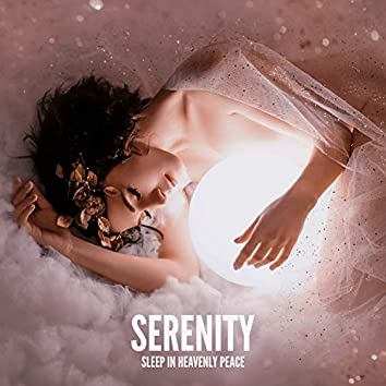 Serenity: Sleep in Heavenly Peace - Zen Music for Deep Sleep and Relaxation, Calming Instrumental Music