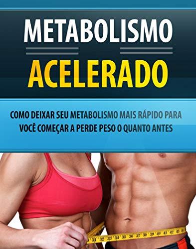 Metabolismo Acelerado (Portuguese Edition)