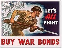 War Bonds Let's All Fight ブリキ看板 ビンテージ風 32×40cm 輸入品