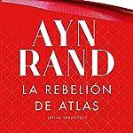 La rebelión de Atlas audiobook cover art