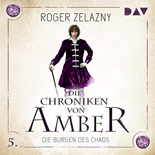 Die Burgen des Chaos     Die Chroniken von Amber: Corwin-Zyklus 5              By:                                                                                                                                 Roger Zelazny                               Narrated by:                                                                                                                                 Stefan Kaminski                      Length: 5 hrs and 38 mins     Not rated yet     Overall 0.0