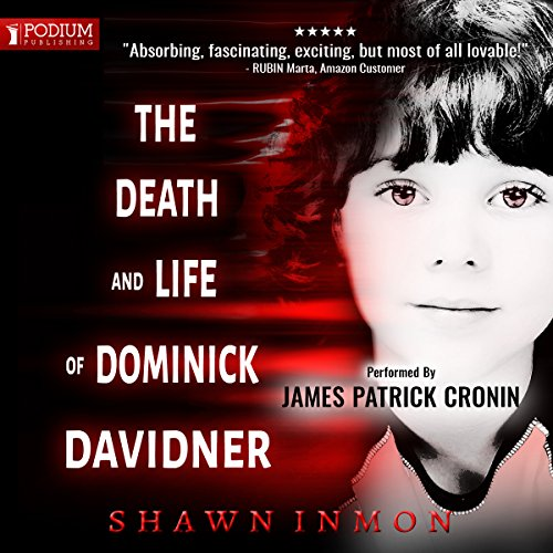 The Death and Life of Dominick Davidner     Middle Falls Time Travel Series, Book 3              By:                                                                                                                                 Shawn Inmon                               Narrated by:                                                                                                                                 James Patrick Cronin                      Length: 8 hrs and 5 mins     177 ratings     Overall 4.5