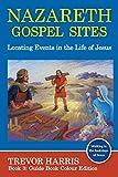 Nazareth Gospel Sites: Locating Events in the Life of Jesus