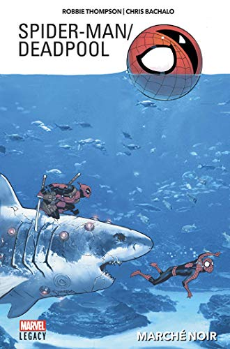 Spider-Man / Deadpool Tome 1