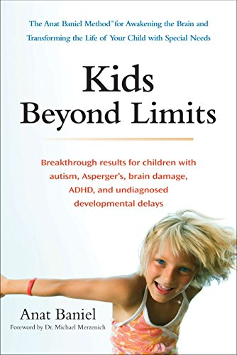 Price comparison product image Kids Beyond Limits: The Anat Baniel Method for Awakening the Brain and Transforming the Life of Your Child With Special Needs