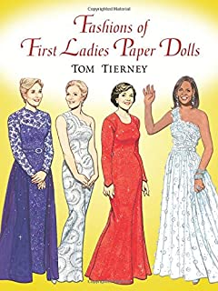Fashions of First Ladies Paper Dolls (Dover President Paper Dolls)