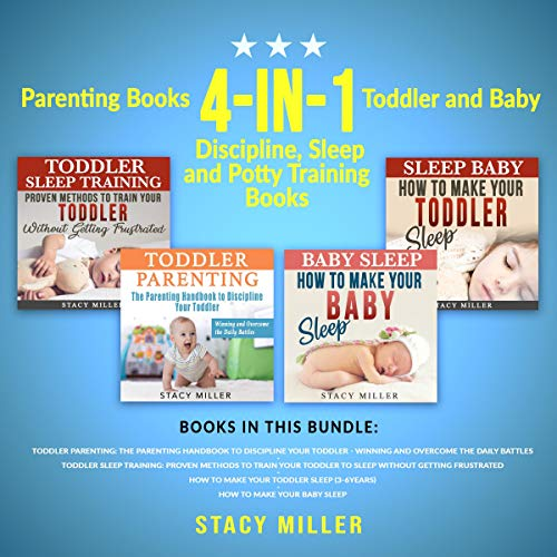 Parenting Books: 4-in-1 Box Set Toddler and Baby Discipline, Sleep, and Potty Training Books  cover art