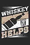 """Whiskey Helps: Whiskey Helps Notebook / Journal / Flash Fiction Great Gift for Whiskey or any other occasion. 110 Pages 6"""" by 9"""""""