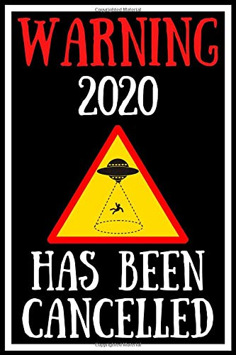 Warning 2020 Has Been Cancelled: Funny Lock Down Isolation Gift Ideas For Coworkers Colleagues Birthday Anniversary Promotion New Job Engagement Present - Better Than a Card! MADE IN USA