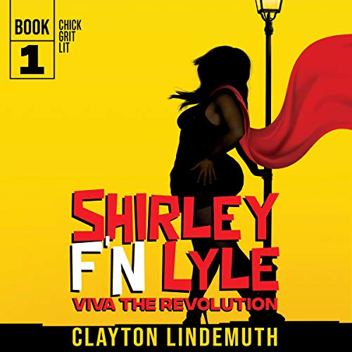 Shirley F'N Lyle audiobook cover art