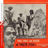 Folk Songs & Dances of North India Recorded in 195