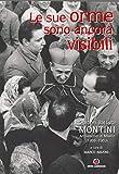 Le sue orme sono ancora visibili. Giovanni Battista Montini Arcivescovo di Milano (1955-1963) (Archivio Ambrosiano)
