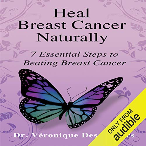 Heal Breast Cancer Naturally audiobook cover art
