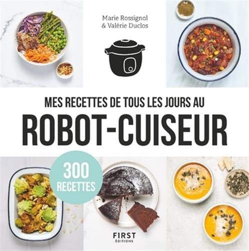 Mes recettes de tous les jours au robot cuiseur - 300...