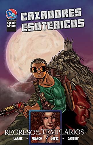 Cazadores Esotéricos: El Regreso de los Templarios (English Edition)
