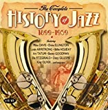 The Complete History of Jazz 1