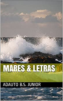 Mares & Letras por [Adauto B.S. Junior]