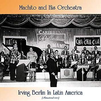 Irving Berlin In Latin America (Remastered 2021)