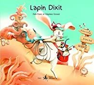 Lapin Dixit par Julia Dasic
