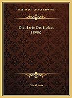Die Harte Des Holzes (1906)