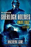 Knife Edge (Sherlock Holmes: The Legend Begins)