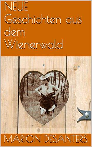 NEUE Geschichten aus dem Wienerwald