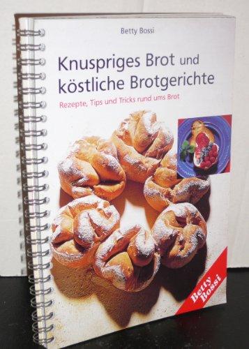 Knuspriges Brot und köstliche Brotgerichte