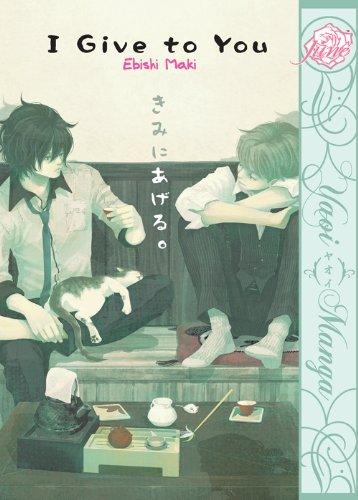 I Give To You (Yaoi Manga) (English Edition)
