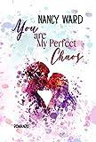 You are my Perfect Chaos (Edizione Italiana)