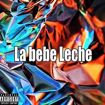 La Bebe Leche (Intrumental)