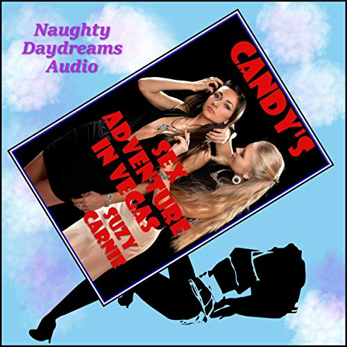 Candy's Sex Adventure in Vegas: The Hot and Sexy Sex with Stranger Vacation audiobook cover art